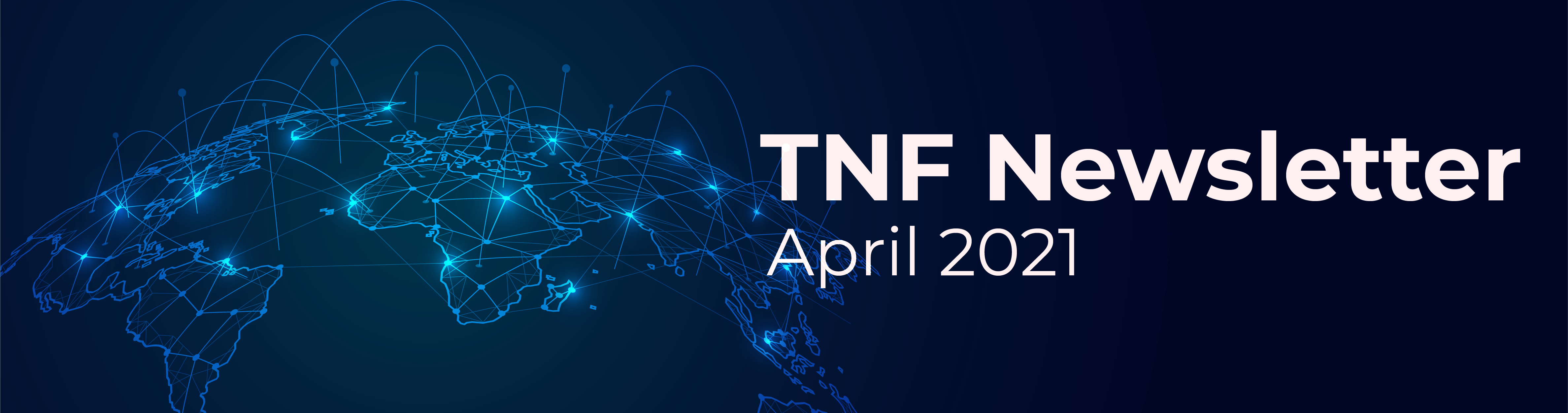 TNF Newsletter - April 2021